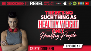 """There's no such thing as """"healthy weight"""" - only healthy PEOPLE!"""